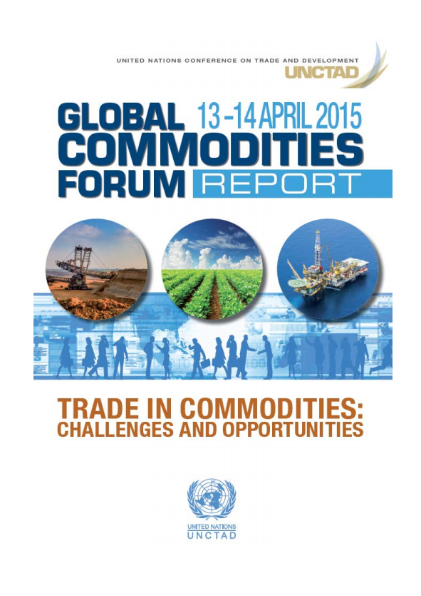 Global Commodities Forum Report 2015 – Trade in commodities: opportunities and challenges